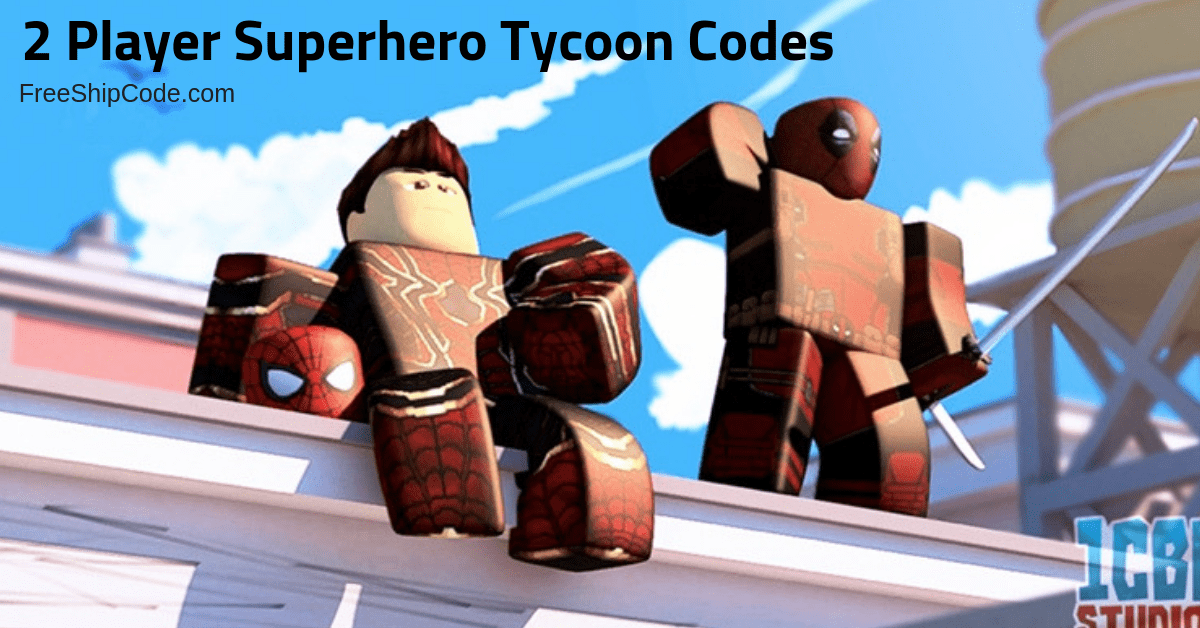 Codes For 2 Player Superhero Tycoon 2019 | StrucidCodes ...